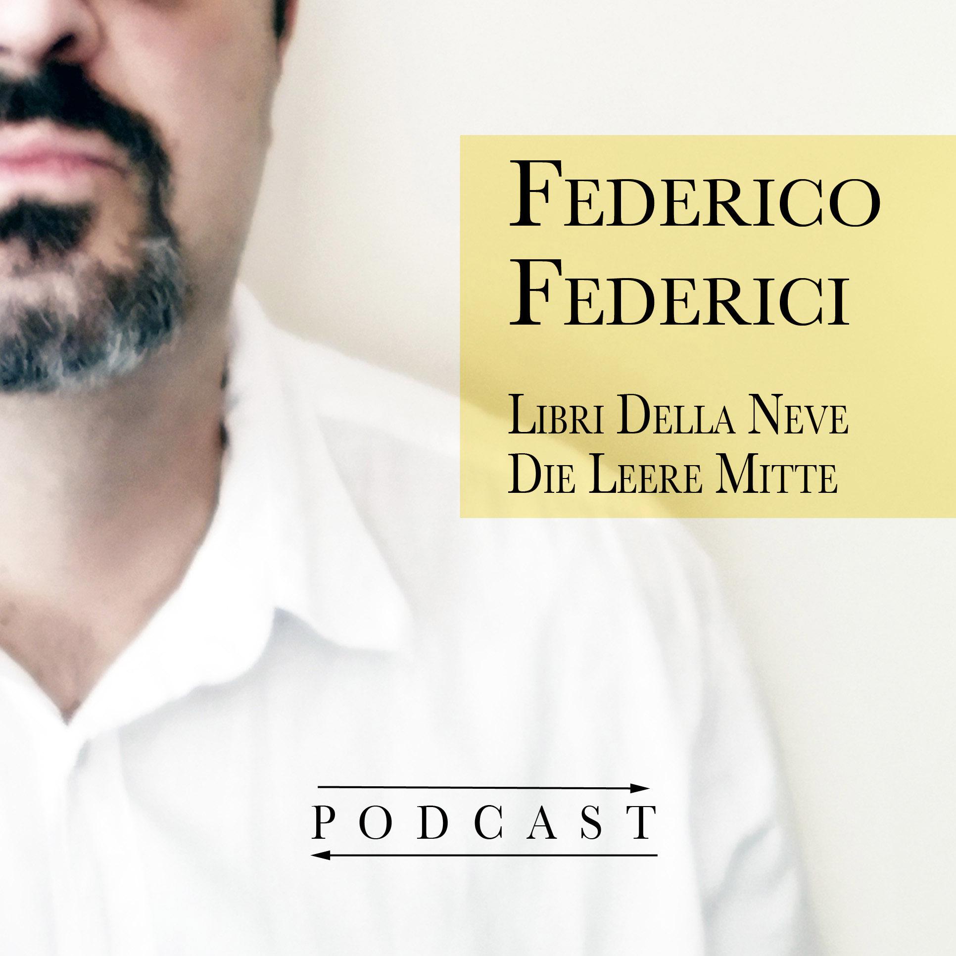 Federico Federici - Podcast